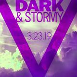 Dark And Stormy 03/23/19 - Set 1
