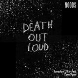 Death Out Loud: 21-02-17