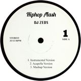 HipHop Mash Mix 1 - DJ Zeds