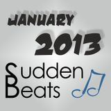 Sudden Beats - January Mix 2013