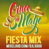 DJ LX - CINCO DE MAYO FIESTA MIX 2017
