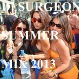 Dj Surgeon Summer Mix 2013