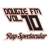 Dougie FM Vol. 10 Rap Spectacular