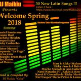 Welcome Spring 2018 - DJ Maikiu