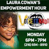 Laura Cowan's Empowerment Hour 6/1/20 Guest: Zariah Clayton