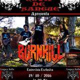 Programa Cova de Sangue - Cangaço Rádio Rock - #21 - Entrevista com a Banda Burnkill (19.10.2016)