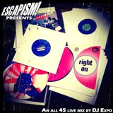 RIGHT ON - Live All 45s mix
