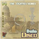 DJ West The Eighties Series Italo Disco Mix Volume 14