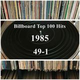 Billboard Top 100 Hits for 1985  #2 (49-1)