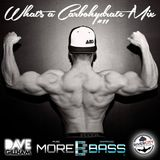 What's A Carbohydrate (Workout Mix) #11