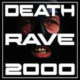 DEATHRAVE2000