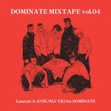 dominate mixtape by laurentius A (CON./SLC YK)