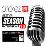 Andrez LIVE! S10EXX Special Episode Best Of Season 10 Interviews