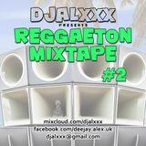 djalxxx - Reggaeton Mixtape #2