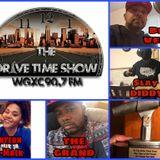 The Drive Time Radio Show (Marlon Palmer, RAICHE, Tox, Foxie Blanco, Bigz, Soccer Shot,Rashad) 82918