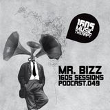 1605 Podcast 049 with Mr. Bizz