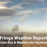 Fringe Weather Report 2 | 18 augustus 2015