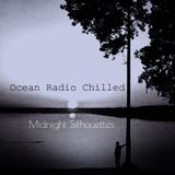 "Ocean Radio Chilled ""Midnight Silhouettes"" 7-2-17"