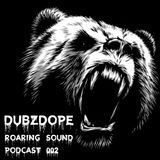 Roaring Sound Podcast 002 [Neurofunk Drum & Bass Mix]