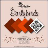EarlyBirds Capitule 19 @ Raul Castillo (Srilanka Budha)