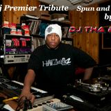 The DJ PREMIER TRIBUTE brought to you by THE UNDERGROUND HIP HOP EXPLOSION (repost)