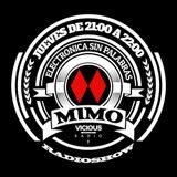 Oscar De Rivera & Ismael Rivas  -  Mimo Radio Show 06 on Vicious Radio  - 13-Nov-2014