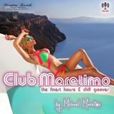 Club Maretimo - Broadcast 11 - the finest house & chill grooves in the mix