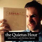 The Quietus Hour: Episode 13 - John Doran's 45 45's, 45th Birthday Special (Part 2)