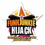 The FunkJunkie Hijack show Featuring Steady State 13th December 2018