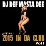 2015 In Da Club