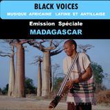 BLACK VOICES émission spéciale  MADAGASCAR  Radio DECIBEL  dans le LOT février 2017