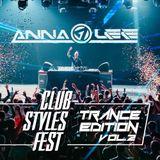 Anna Lee @ Club Styles Fest - Trance Edition vol.2 - SENTRUM (09.12.2017)