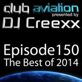 """Club Aviation - Episode 150 """"The Best of 2014"""""""