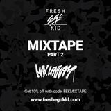 FRESH EGO KID - VOL 2 @MaxDenham