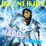 DJ EnerJay - Future Hard Trance