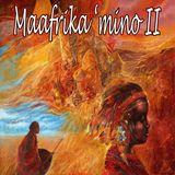 Maafrika 'mino II