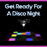 Get Ready For A Disco Night