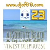 AbSoulute Beach 23 - slow, smooth, deep (DJ LIVE SET)