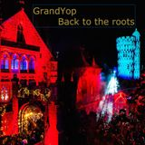 GrandYop - Back to the roots