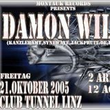 """Damon Wild at """"The Prime Of Life"""" @ Club Tunnel (Linz - Austria) - 21 October 2005"""
