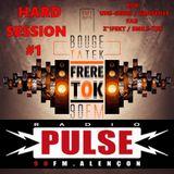 Hard Session #1 Radio Pulse Soirée 100% Hardstyle (Bob Uns-Gérés-Fab Z'1fekt) Emission Bouge ta Tek