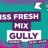 Kiss Fresh Guest Mix
