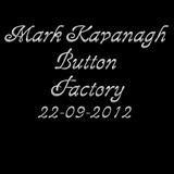 Mark Kavanagh Button Factory 22-09-2012