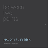 between two points. 11.2017 radioshow by Richard Chartier (for Dublab)