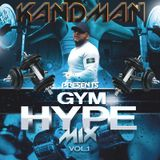 Gym Hype Mix Volume 1 - By Kan D Man