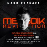 MELODIK REVOLUTION 048 WITH MARK PLEDGER