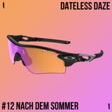 Dateless Daze - #12 NACH DEM SOMMER - DD INVITES 3000