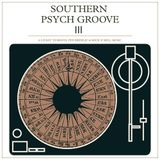Southern Psych Groove III