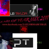 END OF YEAR MIX 2011 ..CD 1 MIXED BY LEI TAYLOR(TAYLORMADE-TRAX)