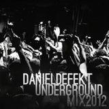 Daniel Defekt - Underground Mix 2012